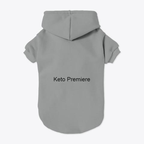 Keto Premiere Grey T-Shirt Back