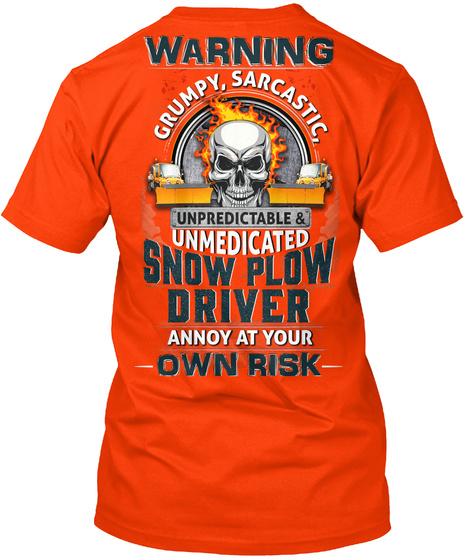 Sarcastic Snow Plow Driver Orange T-Shirt Back
