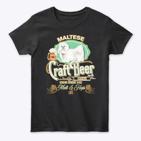 Maltese Gifts Dog Beer Lover Black T-Shirt Front