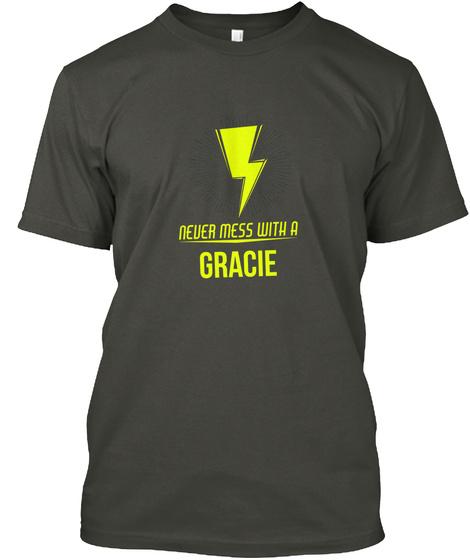 Never Mess With A Sarah Smoke Gray T-Shirt Front