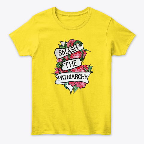 Smash The Patriarchy  Daisy T-Shirt Front
