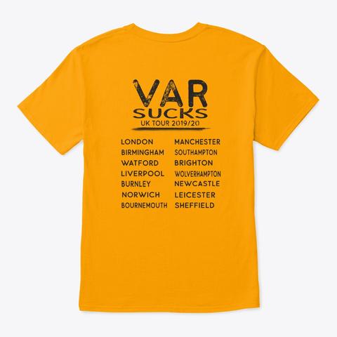 Var Sucks   Uk Tour Shirt (2 Sided)  Gold T-Shirt Back