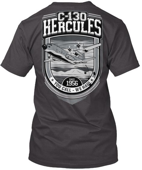 C 130 Hercules 1956 You Call We Hall Heathered Charcoal  T-Shirt Back
