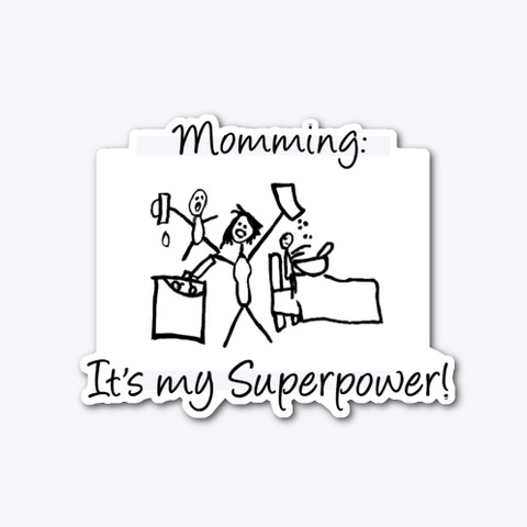 Momming Is My Superpower Standard T-Shirt Front