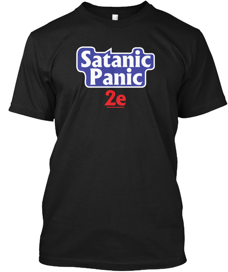 Satanic Panic 2e Dungeons And Dragons Black T-Shirt Front