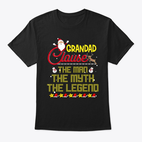 Grandad Clause The Man Myth Legend Black T-Shirt Front
