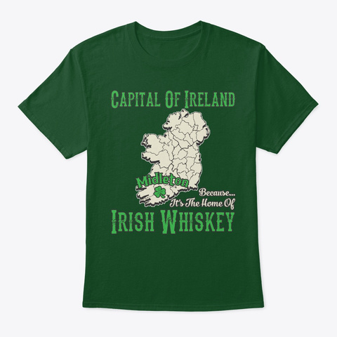 Midleton It's Home Of Irish Whiskey Deep Forest T-Shirt Front