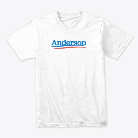 Ian Brandon Anderson Campaign White T-Shirt Front