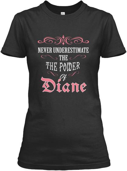 Hi! I Am Diane    Proud To Be! Black T-Shirt Front