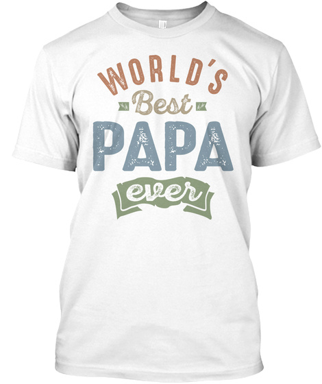 From Best tees Papa Ever Products Papa World's f6gY7vImby