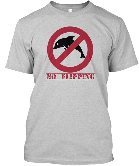 No Flipping Light Steel T-Shirt Front