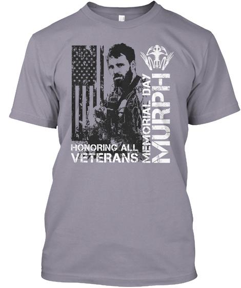 Memorial Day Murph Honoring All Veterans Slate T-Shirt Front