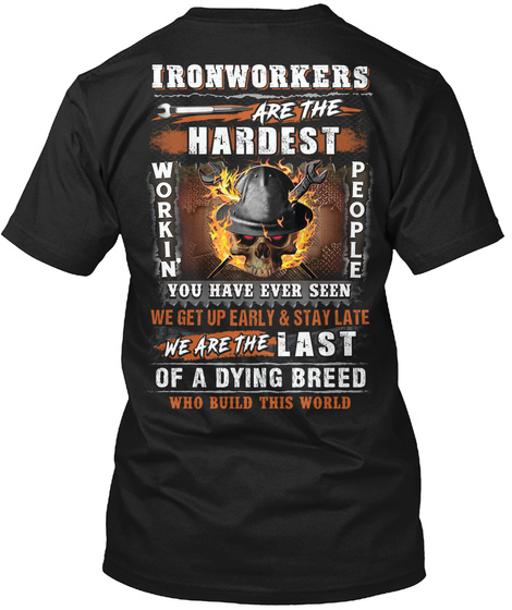 Awesome Ironworker Shirt Black T-Shirt Back