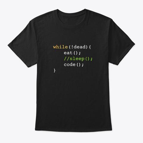 Funny Computer Science Programmer Eat Sl Black T-Shirt Front