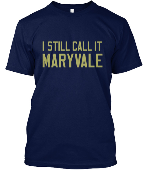 Naming Wrongs: Maryvale (Navy) Navy T-Shirt Front