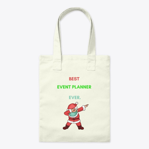 Dabbing Santa Mask For Event Planner's Natural T-Shirt Front