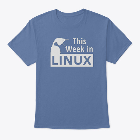 This Week In Linux T Shirt Denim Blue T-Shirt Front