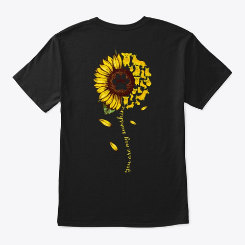 You Are My Sunshine  Corgi Black T-Shirt Back