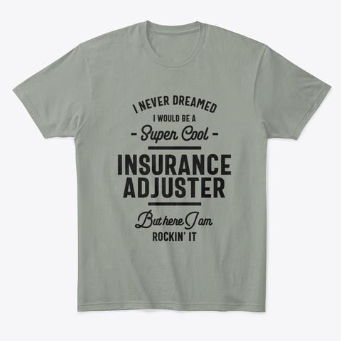 Insurance Adjuster Work Job Title Gift Grey T-Shirt Front