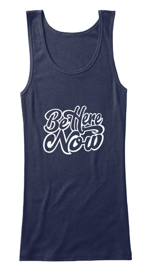 Women's Be Here Now Tank Top Navy T-Shirt Front