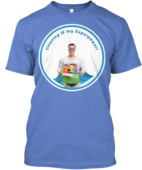 Cleaning Is My Superpower   Male Hero Heathered Royal  T-Shirt Front