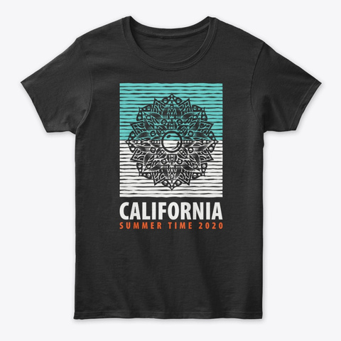 California Summer Paradise  2020  Tee Black T-Shirt Front