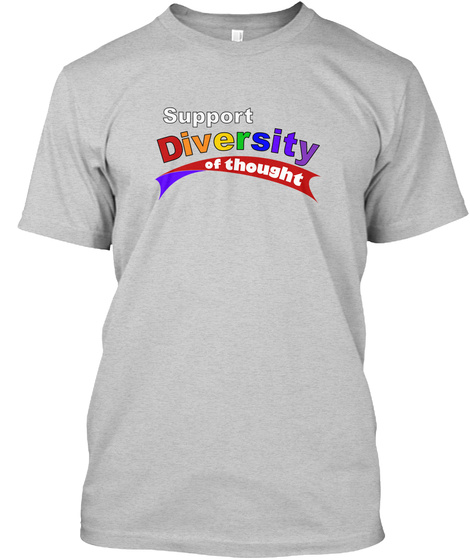 Support Diversity Of Thought Light Steel T-Shirt Front