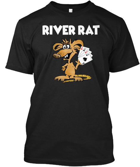 River Rat Black T-Shirt Front
