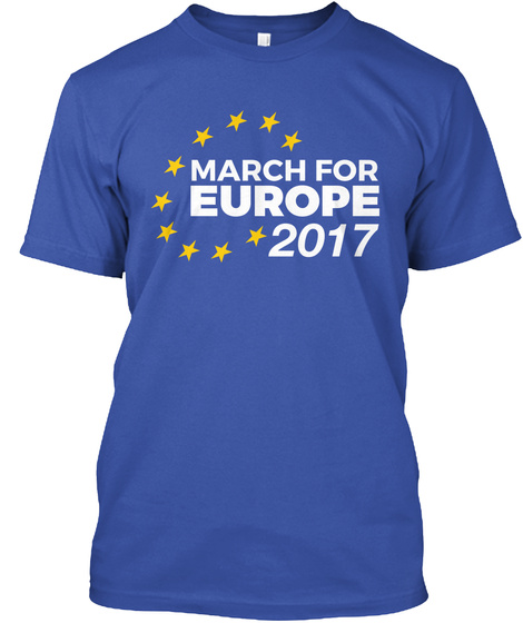 March For Europe 2017 Royal T-Shirt Front