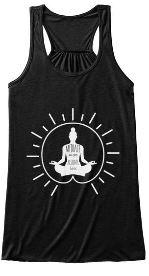 Mediate More Hesitate Less Black T-Shirt Front