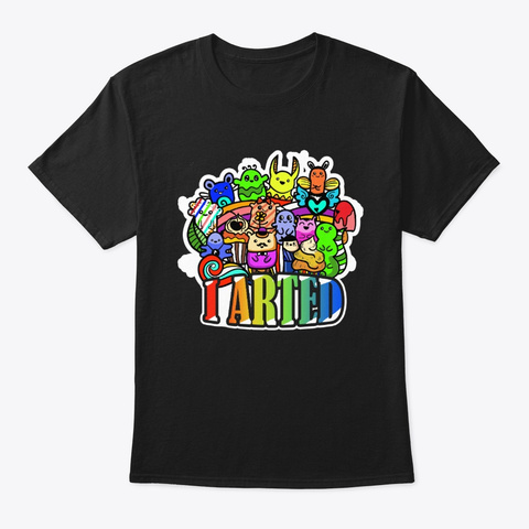 I Arted   Colorful Graphic T Shirt Black T-Shirt Front