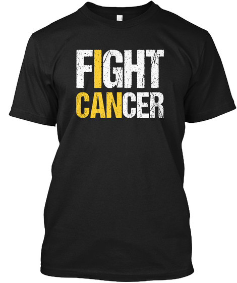Fight Cancer Awareness Tshirt Black T-Shirt Front