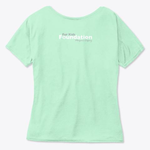 Fkf Life Goal Pet All The Dogs Mint  T-Shirt Back