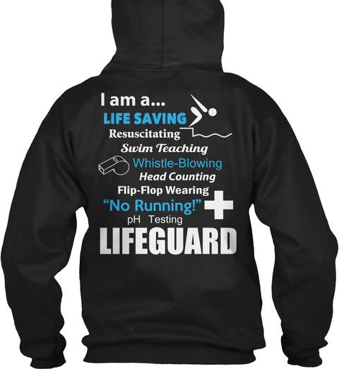 Lifeguard + Lifeguard + Lifeguard + Lifeguard I Am A... Life Saving Resuscitating Swim Teaching Whistle  Blowing Head... Black T-Shirt Back