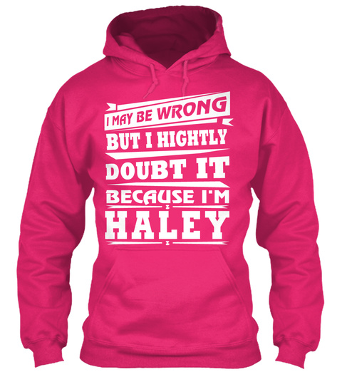 Haley Doubt It Shirt Heliconia T-Shirt Front