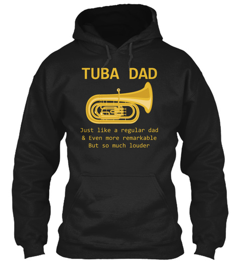 Tuba Dad Funny Tuba Player Marching Band Black T-Shirt Front