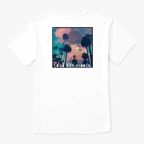Loud But Hidden Series: Palm's Breezes White T-Shirt Back
