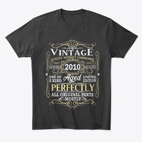 Vintage 2010 Birthday T Shirts Gift Black T-Shirt Front