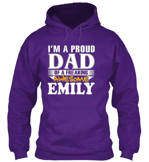 Proud Dad Of A Freaking Awesome Emily Purple T-Shirt Front