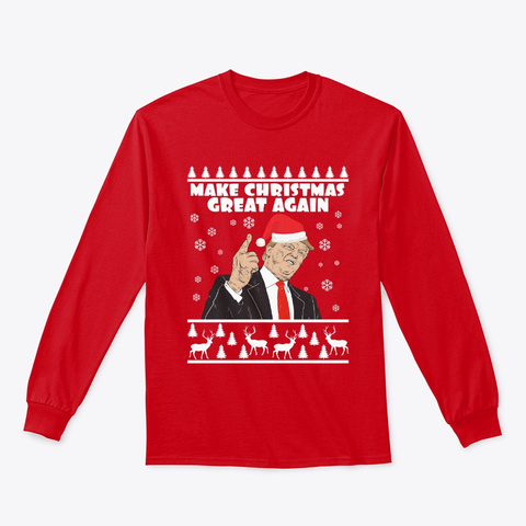 Make Christmas Great Again  Trump  Red T-Shirt Front