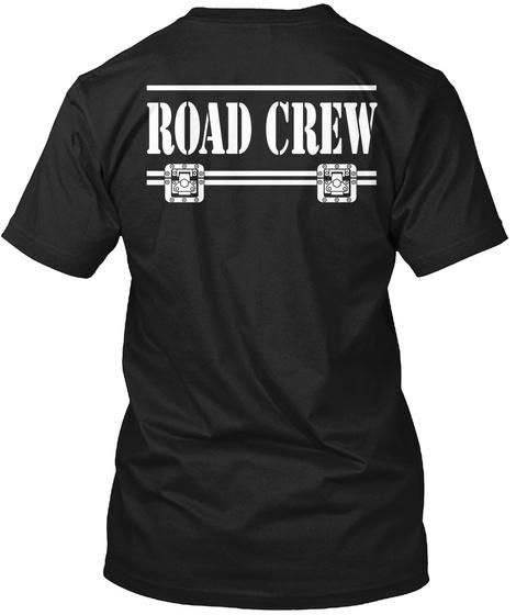 Road Crew Black T-Shirt Back