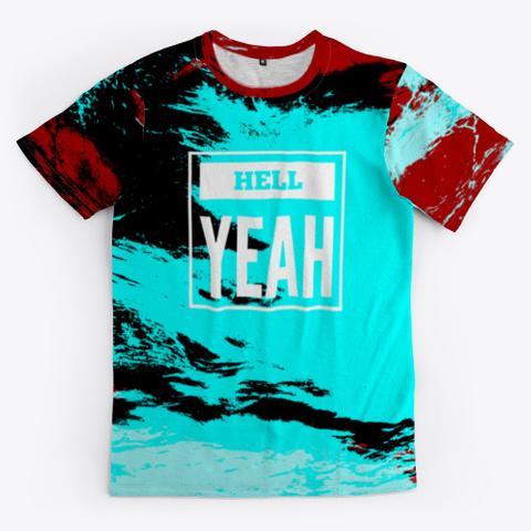 Hell Yeah   Batik Tie Dye Camouflage Art Standard T-Shirt Front