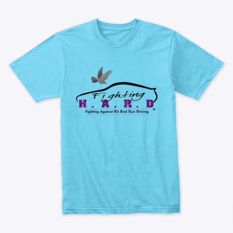 Fight Against Hit And Run   Color Tees Tahiti Blue T-Shirt Front