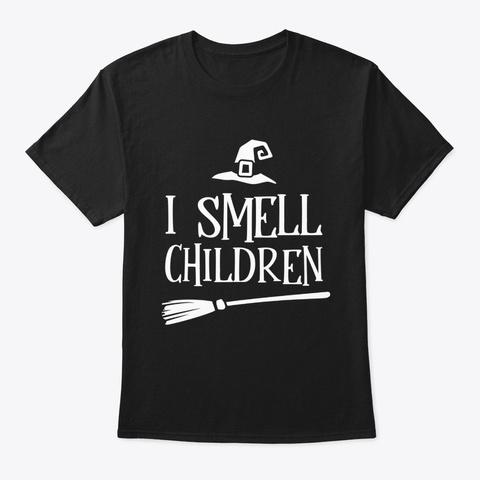 I Smell Children Halloween Costume Black T-Shirt Front