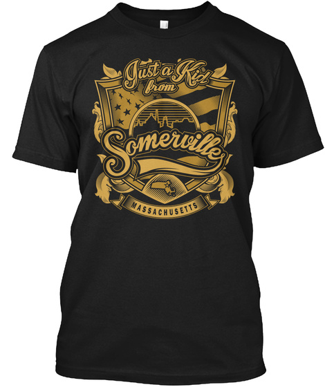 Just A Kid From Somerville Black T-Shirt Front