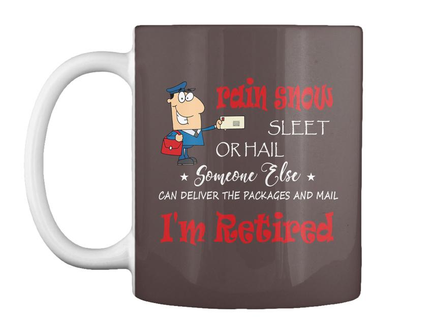 miniature 69 - Funny Retired Postal Worker Mailman Tee - Rain Suck Sleet Or Gift Coffee Mug