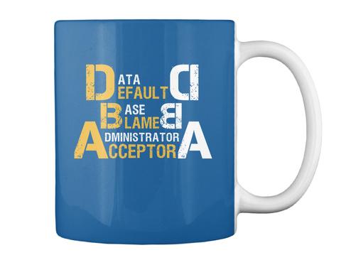 Data Default D Base Blame B Administrator Acceptor A Dk Royal Camiseta Back
