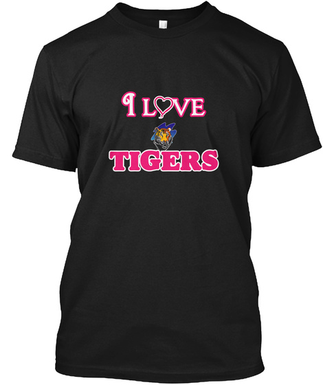 I Love Tigers Black áo T-Shirt Front