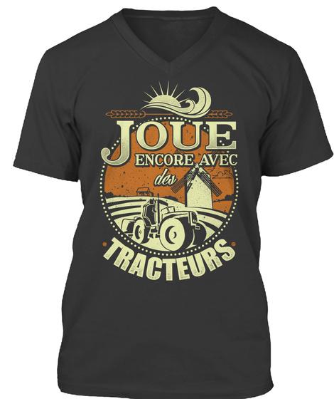 Joue Encore Avec Tracteurs Black T-Shirt Front