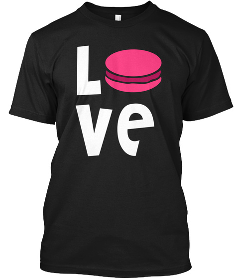Pastry Lover French Macaron T Shirt Black T-Shirt Front